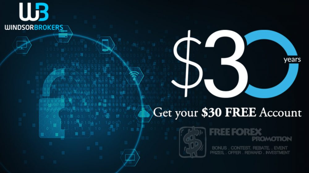 Windsor Brokers $ 30 FREE Account