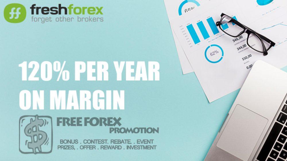 FreshForex 120% PER YEAR ON MARGIN